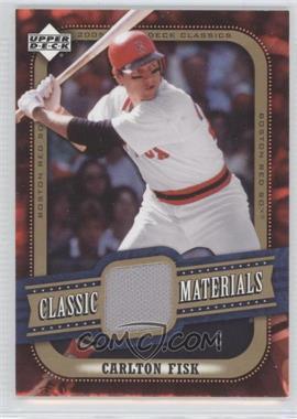 2005 Upper Deck Classics Classic Materials #MA-FI - Carlton Fisk