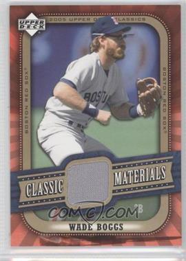2005 Upper Deck Classics Classic Materials #MA-WB - Wade Boggs