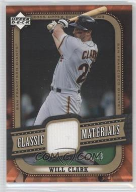 2005 Upper Deck Classics Classic Materials #MA-WC - Will Clark
