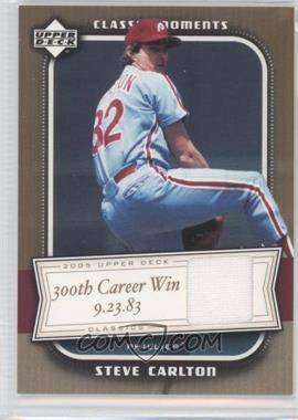 2005 Upper Deck Classics Classic Moments Materials [Memorabilia] #CM-SC - Steve Carlton
