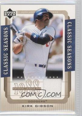 2005 Upper Deck Classics Classic Seasons Materials [Memorabilia] #CS-KG - Kirk Gibson