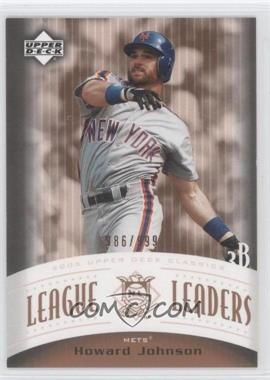 2005 Upper Deck Classics League Leaders #LL-HJ - Howard Johnson /999