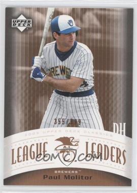 2005 Upper Deck Classics League Leaders #LL-PM - Paul Molitor /999