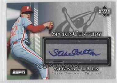 2005 Upper Deck ESPN SportsCentury Signatures #SC-SC - Steve Carlton
