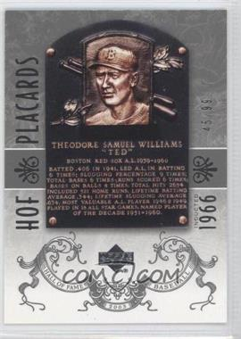 2005 Upper Deck Hall of Fame - [Base] - Silver #97 - Ted Williams /99
