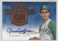 Rollie Fingers /25