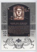 Joe DiMaggio /99