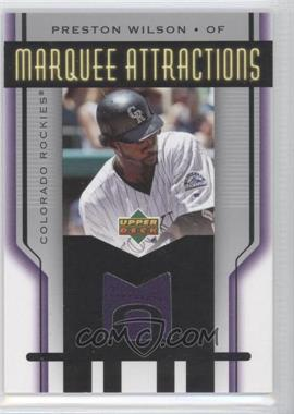 2005 Upper Deck Marquee Attractions Jerseys #MA-PW - Preston Wilson