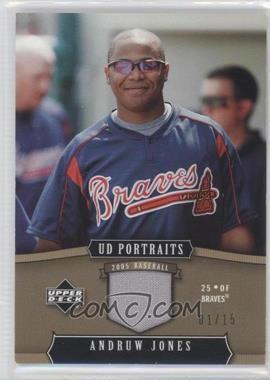 2005 Upper Deck Portraits - [Base] - Gold Jersey [Memorabilia] #5 - Andruw Jones /15
