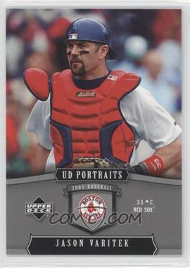 2005 Upper Deck Portraits #15 - Jason Varitek