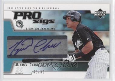2005 Upper Deck Pro Sigs Signature Sensations Silver #SS-MC - Miguel Cabrera /50