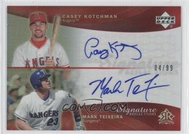 2005 Upper Deck Reflections Dual Signature Reflections Red #CKMT - Casey Kotchman, Mark Teixeira /99