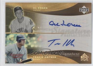 2005 Upper Deck Reflections Dual Signature Reflections #ARTH - Al Rosen, Travis Hafner