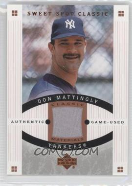 2005 Upper Deck Sweet Spot Classic Classic Materials #CM-DM - Don Mattingly