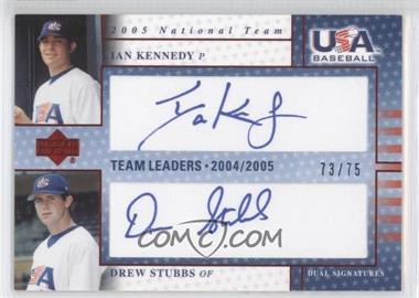 2005 Upper Deck USA Baseball - Team Leaders Dual Autographs - Blue Ink #TL-13 - Ian Kennedy, Drew Stubbs /75