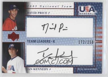 2005 Upper Deck USA Baseball Team Leaders Dual Autographs Black Ink #N/A - David Price, Ian Kennedy /250