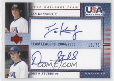 2005 Upper Deck USA Baseball Team Leaders Dual Autographs Blue Ink #TL-13 - Ian Kennedy, Drew Stubbs /75