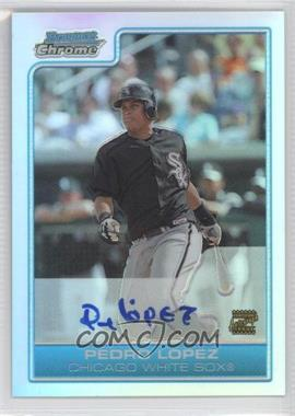 2006 Bowman Chrome - Prospects - Refractor #BC227 - Pedro Lopez /500
