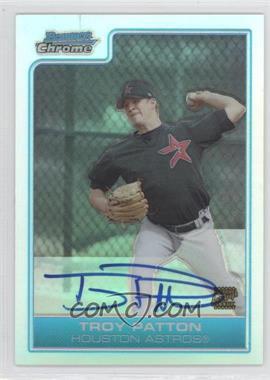 2006 Bowman Chrome - Prospects - Refractor #BC228 - Troy Patton /500