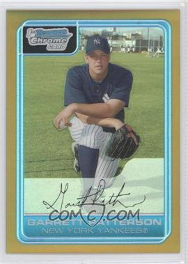 2006 Bowman Chrome Prospects Gold Refractors #BC133 - Garrett Patterson /50