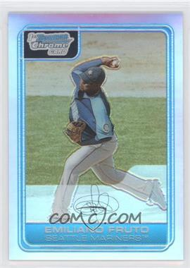 2006 Bowman Chrome Prospects Refractor #BC215 - Emiliano Fruto /500
