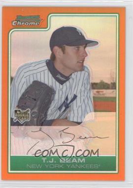 2006 Bowman Draft Picks & Prospects - [Base] - Chrome Orange Refractor #BDP41 - T.J. Beam /25