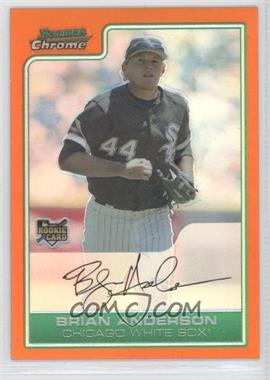 2006 Bowman Draft Picks & Prospects - [Base] - Chrome Orange Refractor #BDP7 - Brian N. Anderson /25