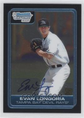 2006 Bowman Draft Picks & Prospects - Chrome Draft Picks #DP66 - Evan Longoria