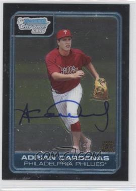 2006 Bowman Draft Picks & Prospects - Chrome Draft Picks #DP71 - Adrian Cardenas