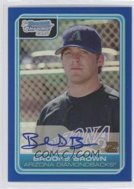 2006 Bowman Draft Picks & Prospects Chrome Draft Picks Blue Refractor #DP73 - Brian Bruney /150