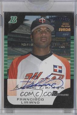 2006 Bowman Originals Buyback Autographs #121 - Francisco Liriano /350