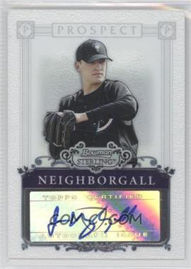 2006 Bowman Sterling Prospect Certified Autographs [Autographed] #BSP-JN - Jason Neighborgall