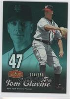 Tom Glavine /150