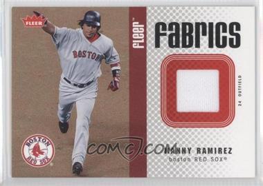 2006 Fleer - Fabrics #FF-HR - Manny Ramirez