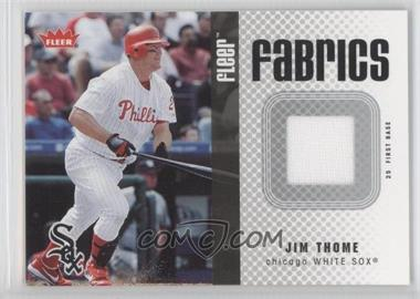 2006 Fleer Fabrics #FF-JT - Jim Thome