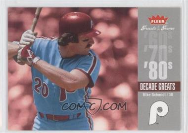 2006 Fleer Greats of the Game - Decade Greats #DEC-MS - Mike Schmidt