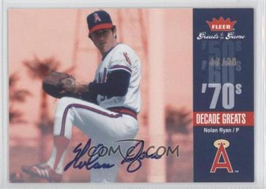 2006 Fleer Greats of the Game Decade Greats Autographs #DEC-NR - Nolan Ryan /30