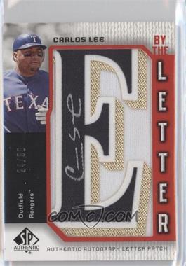 2006 SP Authentic - By the Letter Autographs #BL-LE - Carlos Lee /50
