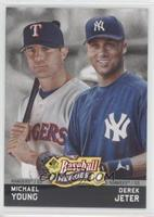 Michael Young, Derek Jeter