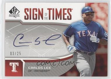 2006 SP Authentic Sign of the Times #ST-CL - Carlos Lee /25