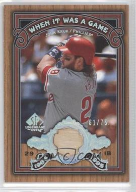 2006 SP Legendary Cuts When It Was A Game Used [Memorabilia] #WG-JK - John Kruk /75