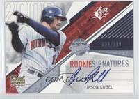 Rookie Signatures - Jason Kubel /999