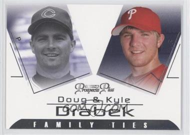2006 TRISTAR Prospects Plus - Family Ties #FT-4 - Kyle Drabek, Doug Drabek