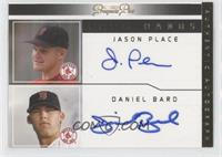 Daniel Bard, Jason Place /15