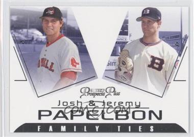 2006 TRISTAR Prospects Plus [???] #FT-3 - Josh Papelbon, Jeremy Papelbon