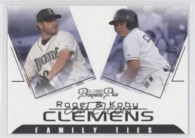 2006 TRISTAR Prospects Plus Family Ties #FT-1 - Koby Clemens, Roger Clemens