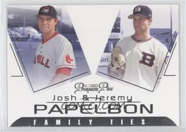 2006 TRISTAR Prospects Plus Family Ties #FT-3 - Josh Papelbon, Jeremy Papelbon