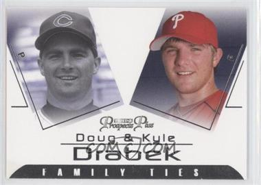 2006 TRISTAR Prospects Plus Family Ties #FT-4 - Kyle Drabek, Doug Drabek