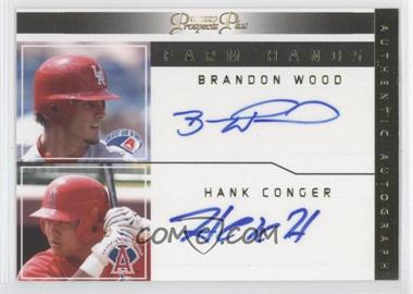 2006 TRISTAR Prospects Plus Farm Hands Dual Autographs #FH-BWHC - Brandon Wood, Hank Conger /15