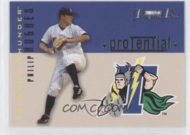 2006 TRISTAR Prospects Plus Protential #P-1 - Phil Hughes